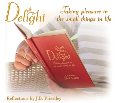 Delight - Taking pleasure in the small things in life