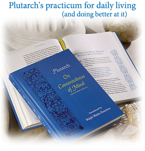 Plutarch's practicum for daily living