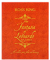 The Fantasia of Leonardo da Vinci by Ross King