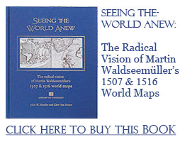 Seeing the World Anew: The Radical Vision of Martin Waldseemllers 1507 & 1516 World Maps