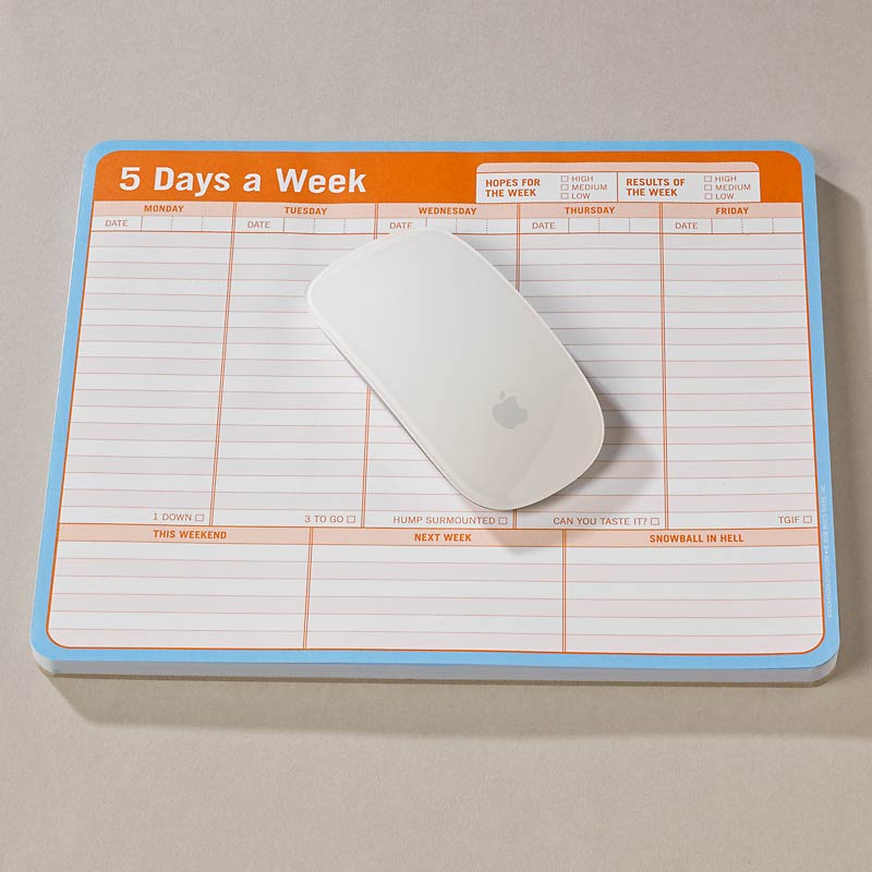 Conquer the Chaos-5 Days a Week Mouse Pad