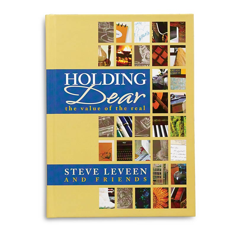 Holding Dear: The Value of the Real